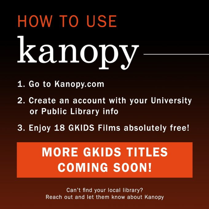 GKIDS Announces free !8 films on Kanopy