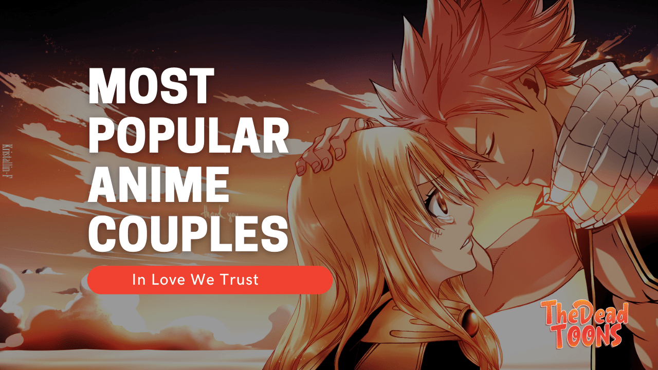 Top Most Popular Anime Couples Ever