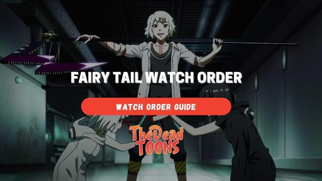 tokyo ghoul watch order